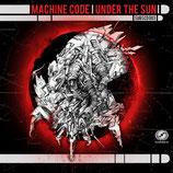 Machine Code – Under The Sun