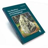 Von Menhiren und besonderen Steinen im Fichtelgebirge