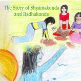 The Story of Shyamakunda and Radhakunda