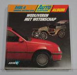 Deel 4: General Motors / Opel Album ANWB Autokampioen, 1985.