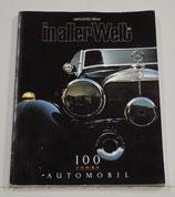 Mercedes-Benz, in aller Welt. Jubileum uitgave. 100 Jahre Automobil.1986.