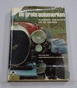 De grote automerken. Klassieke ras-auto's uit de historie. Ralph Stein, 1968.