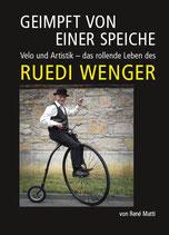 Wenger, Ruedi: Geimpft von einer Speiche