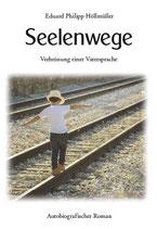 Höllmüller, Eduard Philipp: Seelenwege. Verheißung einer Vatersprache
