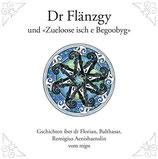 """mjps - Dr Flänzgy und """"Zueloose isch e Begoobyg"""""""
