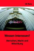 Planta, Elli von: Wessen Interessen?