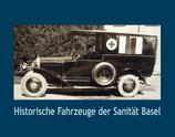Müller, Beat: Historische Fahrzeuge der Sanität Basel