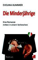 Kummer, Evelina: Die Minderjährige.