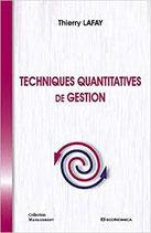Technique quantitative de gestion, 2e édition, T. LAFAY