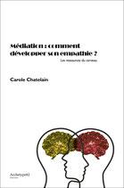 Médiation : comment développer son empathie ?, C. CHATELAIN