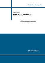 Macroéconomie, Tome 2, Banques et politique monétaire, A. LABYE