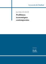 Problèmes économiques contemporains, J.-D. LECAILLON