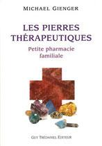 Les pierres thérapeutiques - petite pharmacie familiale
