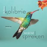 Kinderboek scheiding, de kleine kolibrie laat zijn hart spreken