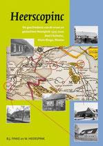 B.J. Finke en Dr. W. Heerspink, Heerscopinc. De geschiedenis van de erven en geslachten Heerspink 1325-2000. Deel I. Echteler, Klein-Ringe, Rheeze