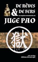 De rêves & de fers, les enquêtes surnaturelles du juge Pao