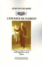 """L'enfance de Clément """"Albigeois l'exemple de son père"""""""