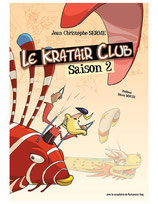"""Bande dessiné """"Le Kratair Club"""" saison 2"""