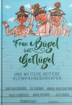 Frau Bügel liebt Geflügel