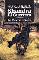 Shandra el Guerrero - Band 02: Ein Volk von Kriegern