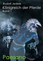Königreich der Pferde Band 01: Paesano
