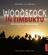 Woodstock in Timbuktu, das Buch zum Film