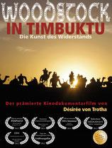Kinofassung - DVD 'Woodstock in Timbuktu - die Kunst des Widerstands'