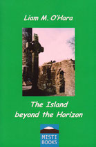 The Island beyond the Horizon - LIAM M. O'HARA
