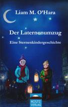 Der Laternenumzug - Eine Sternenkindergeschichte - LIAM M. O'HARA