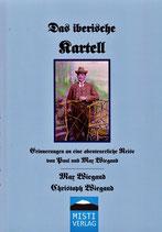 Das iberische Kartell - MAX WIEGAND / CHRISTOPH WIEGAND