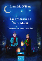 La Processó de Sant Martí - Un conte de nens celestials - LIAM M. O'HARA