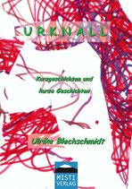 Urknall - Kurzgeschichten und kurze Geschichten