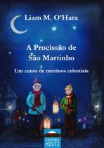 A Procissão de São Martinho - Um conto de meninos celestiais - LIAM M. O'HARA