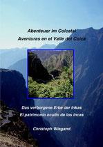 Aventuras en el Valle del Colca - El patrimonio oculto de los incas