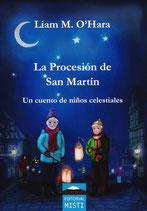 La Procesión de San Martín - Un cuento de niños celestiales - LIAM M. O'HARA