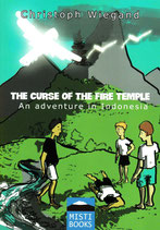 The Curse of the Fire Temple - An adventure in Indonesia