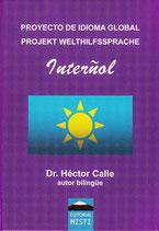 Proyecto de idioma global / Projekt Welthilfssprache Interñol – Ausgabe II (Einband mit Fahne)