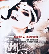 Absinth & Charleston - die 20er Jahre Revue