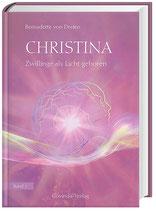 Christina von Dreien Band 1