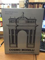 COSIMO MORELLI E L'ARCHITETTURA DELLE LEGAZIONI PONTIFICIE.