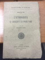 L'AUTOBIOGRAFIA IL CARTEGGIO E LE POESIE VARIE.