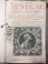 Senecae L. Annaei. Philosophi et M. Annaei Senecae rhetoris.
