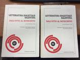 LETTERATURA DIALETTALE SALENTINA DALL'OTTOCENTO AL NOVECENTO. 2 voll.