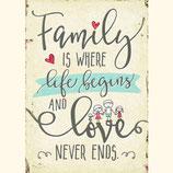 Family is whrer life begins