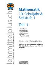 Math 10/Sek 1, Teil 1, inkl. Lösungen