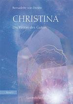 Christina 02. Die Vision des Guten