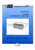 10: Sensorik 2 - Forschungsergebnisse des Graduiertenkollegs