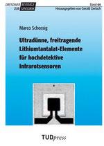 44: Ultradünne, freitragende Lithiumtantalat-Elemente für hochdetektive Infrarotsensoren