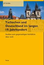 Tschechen und Deutschland im langen 19. Jahrhundert