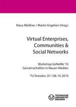 Virtual Enterprises, Communities & Social Networks